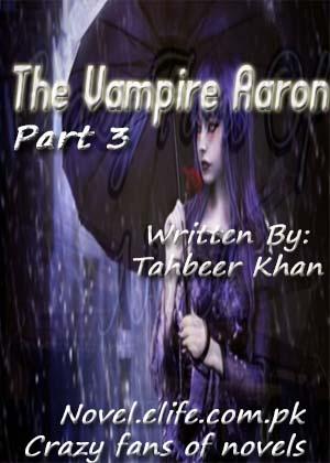 The Vampire Aron Part 3