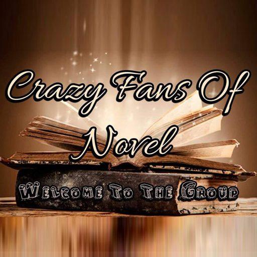 Crazy Fans Of Novel
